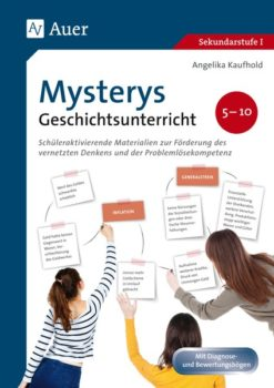 "Mystery-Methode im Band ""Mystery Geschichtsunterricht 5-10"""
