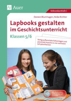 Lapbooks gestalten im Geschichtsunterricht Klassen 5/6